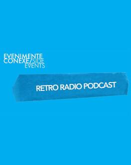 Retro Radio Podcast One World Romania, ediția a 14-a