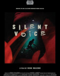 Silent Voice / Voce tăcută  + Unter Schnee / Under Snow / Sub zăpadă One World Romania, ediția a 14-a
