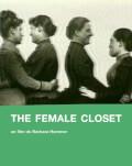 The Female Closet + Le FHAR (Front Homosexuel d'Action Révolutionnaire) / The FHAR (The Homosexual Front For Revolutionary Actio One World Romania, ediția a 14-a