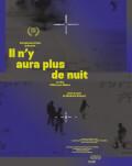 Il n'y aura plus de nuit / There Will Be No More Night / N-o să mai fie noapte One World Romania, ediția a 14-a