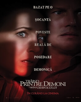 The Conjuring: The Devil Made Me Do It Trăind printre demoni: E mâna diavolului