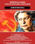 Festivitate închidere eveniment. Împărăteasa roșie. Viața și aventurile Anei Pauker Central European Film Festival