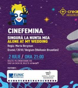 Singură la nunta mea / Alone at My Wedding Cinefemina