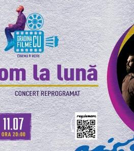 Concert om la lună @ Grădina cu Filme Sunday, 11 July 2021 Grădina cu Filme