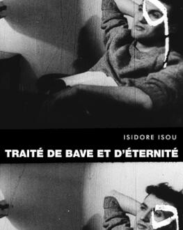 TRAITÉ DE BAVE ET D'ÉTERNITÉ / TRATAT DESPRE NOROI ȘI ETERNITATE Tomorrow, 10 July 2021 Cinema Elvire Popesco