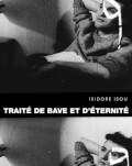 TRAITÉ DE BAVE ET D'ÉTERNITÉ / TRATAT DESPRE NOROI ȘI ETERNITATE FESTIVALUL FILMULUI FRANCEZ 2021 - CARTE BLANCHE À RADU JUDE