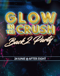 Glow in the CRUSH | Back to party