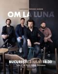 OM LA LUNA | Lansarea Noului Album