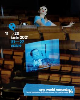 5 PROIECȚII ONLINE ONE WORLD ROMANIA #14 Festival Internațional de Film Documentar și Drepturile Omului
