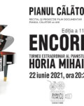 PIANUL CĂLĂTOR – ENCORE Horia Mihail (recital de pian)