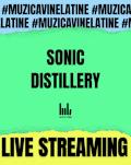 Sonic Distillery vin la tine. În boxe, căști și pe ecran.