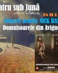 EXPOZIȚII + CONCERT ACUSTIC NICK BAND + Domnișoarele din Avignon Teatru sub luna #7