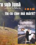 EXPOZIȚII + Eu cu cine mă mărit?! Teatru sub luna #7