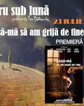 EXPOZIȚII + Scapă-mă de tine Teatru sub luna #7
