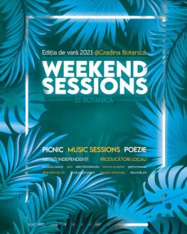 Weekend Sessions la Grădina Botanică bilet valabil 4 septembrie Grădina Botanică