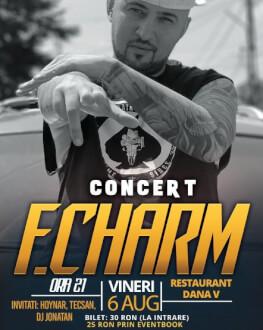 Concert F.Charm Giurgiu Invitați: Hoynar, Tecsan, DJ Jonatan