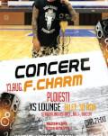 Concert F.Charm Ploiești Invitați: Hoynar, Tecsan, DJ Jonatan