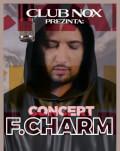Concert F. Charm Satu Mare Invitați: Hoynar, Tecsan, DJ Jonatan