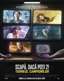 Escape Room: Tournament of Champions Sunday, 18 July 2021 Cinema Profesor Ioan Manole