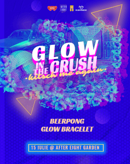 Glow in the CRUSH | Kitsch me again Thursday, 15 July 2021 After Eight Garden
