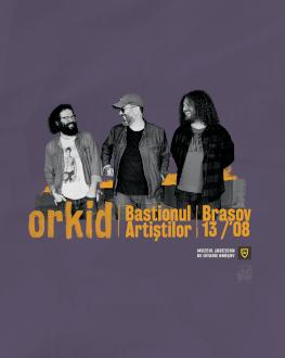Orkid @Bastionul Artiștilor Friday, 13 August 2021 Bastionul Artiștilor