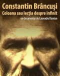 Constantin Brâncuși. Coloana sau lecția despre infinit (2001) SERILE FILMULUI ROMÂNESC (SFR), ediția a 12-a