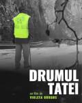 Drumul Tatei (2021) SERILE FILMULUI ROMÂNESC (SFR), ediția a 12-a