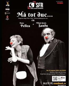 Mă tot duc...(Adaptare după Marc Dore, William Shakespeare etc.) SERILE FILMULUI ROMÂNESC (SFR), ediția a 12-a
