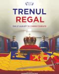 Trenul regal (2020) SERILE FILMULUI ROMÂNESC (SFR), ediția a 12-a