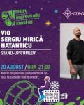 Stand-up comedy: Vio, Sergiu Mirică și Natanticu