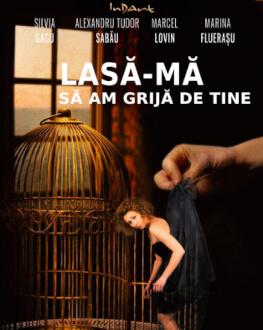 EXPOZIȚII + Scapă-mă de tine Friday, 23 July 2021 Teatrul InDArt
