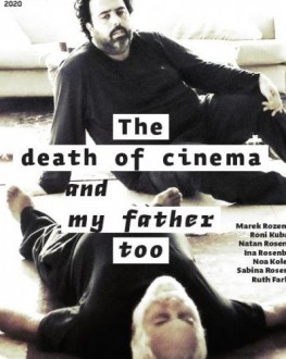 The Death of Cinema and My Father Too TIFF.20