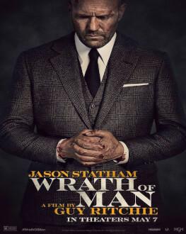 WRATH OF MAN Wrath of Man - Furia unui om periculos