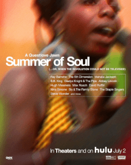 SUMMER OF SOUL (...OR, WHEN THE REVOLUTION COULD NOT BE TELEVISED) BUCHAREST INTERNATIONAL DANCE FILM FESTIVAL #7: POTENTIAL WORLDS