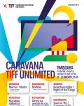 Noaptea Regilor / Night of the Kings Caravana TIFF Unlimited la Timisoara