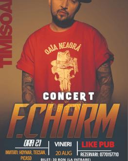 Concert F.Charm Timișoara Invitați: Hoynar, Tecsan, Picaso