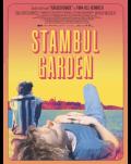 GRĂDINA DIN ISTANBUL / STAMBUL GARDEN / RÄUBERHÄNDE