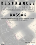 KASSÁK - HARCSA / KESZÉG / MÁRKOS / BENKŐ / PÁNDI // Resonances concert