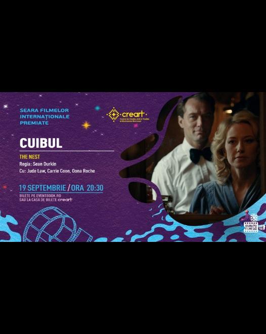 """SEARA FILMELOR INTERNAȚIONALE PREMIATE – proiecția """"CUIBUL / The Nest"""""""