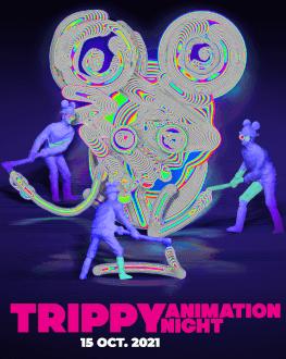 TRIPPY ANIMATION NIGHT Animest.16