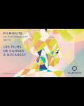 TALK - WHAT MAKES A GREAT ONE-MINUTE FILM & WHY YOU SHOULD MAKE ONE LES FILMS DE CANNES À BUCAREST 12