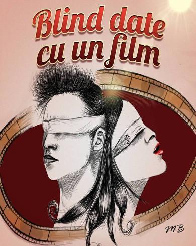 Blind Date cu un Film Lasa-ti-va Surprinsi !