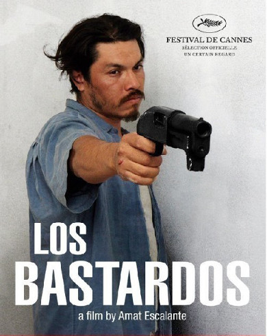 Les Films de Cannes a Bucarest Los Bastardos