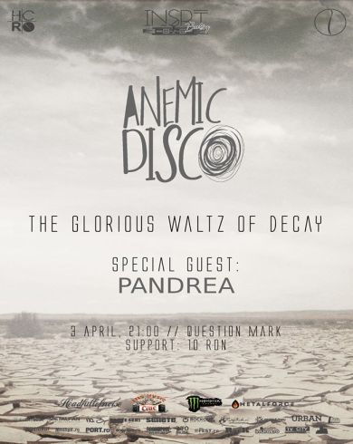 Concert Anemic Disco - lansare EP The Glorious Waltz Of Decay Special Guest: Pandrea