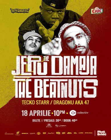 JERU the DAMAJA & THE BEATNUTS [NY] Opening: Tecko Starr si Dragonu aka 47