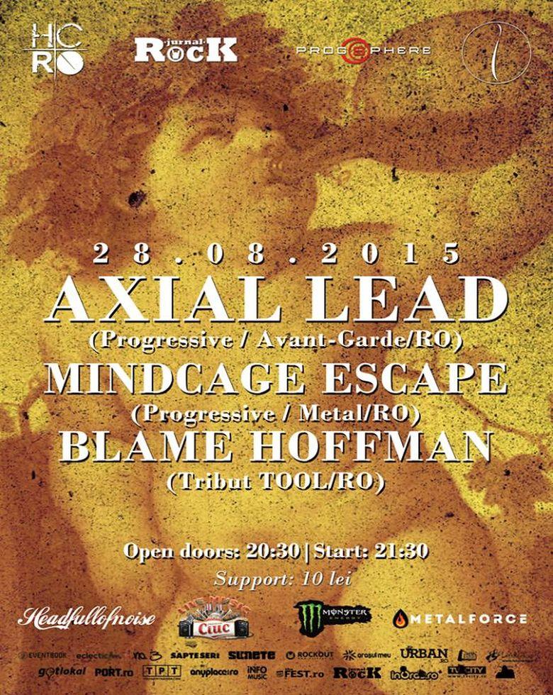 Axial Lead, Mindcage Escape, Blame Hofmann Concert