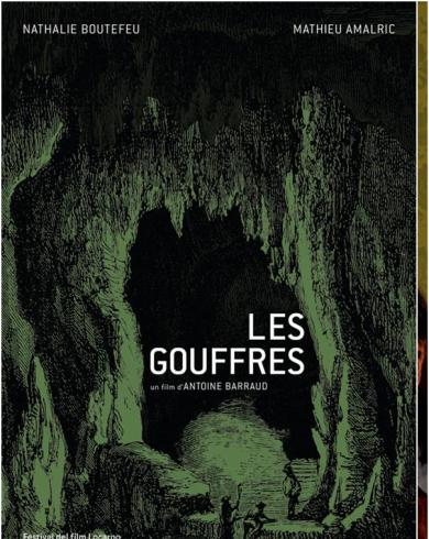 Festival du Film Francais a Bucarest LES GOUFFRES