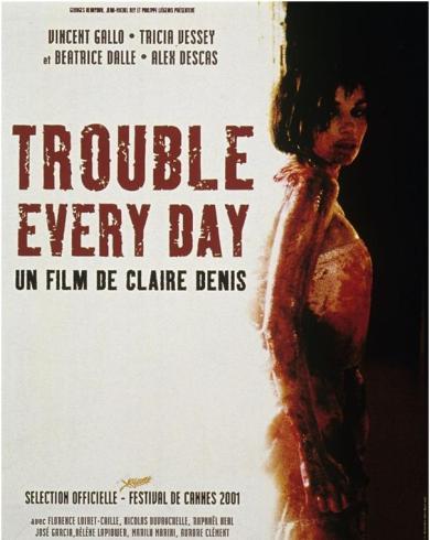 Festival du Film Francais a Bucarest Trouble Every Day