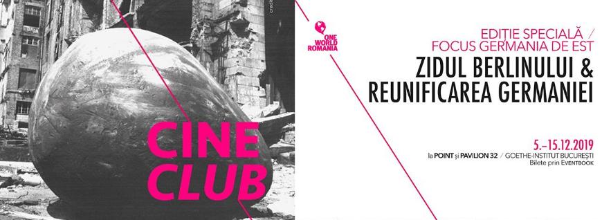 Cineclub One World Romania - Zidul Berlinului și reunificarea Germaniei
