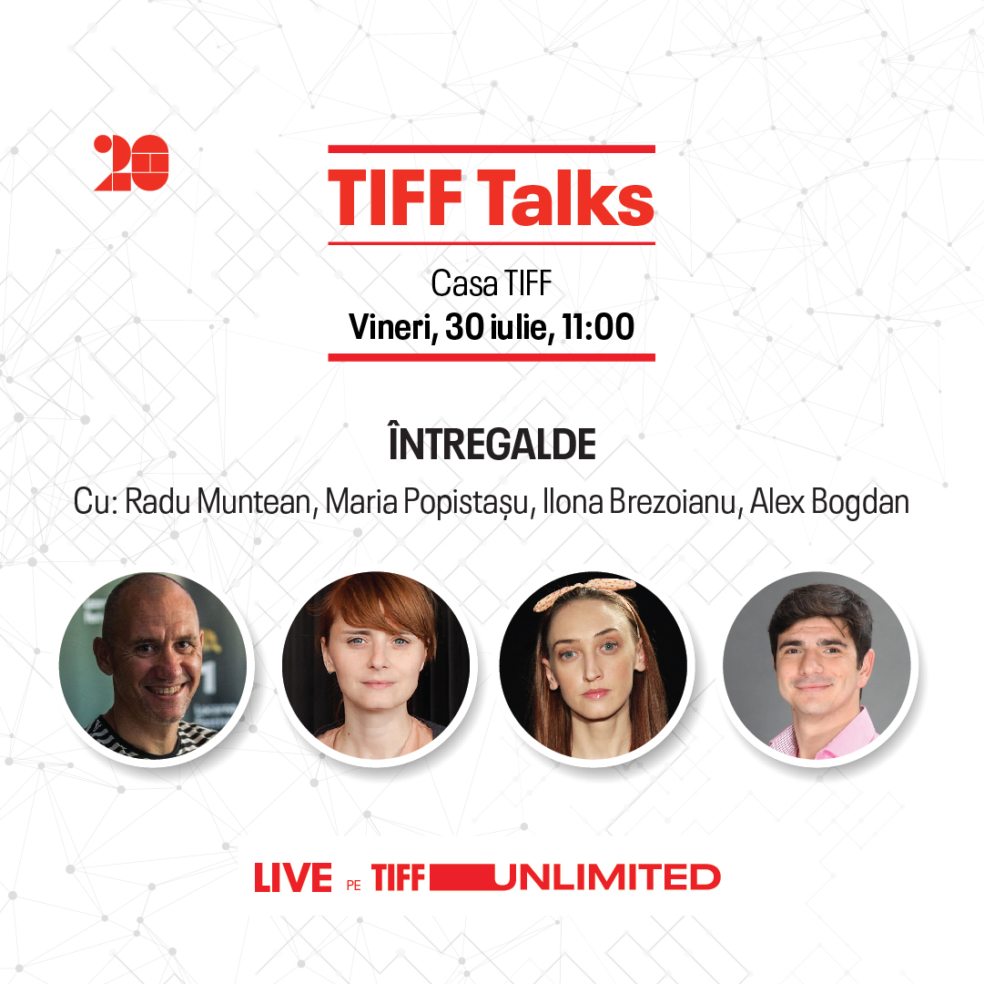 Friday at TIFF Talks: the teams of Întregalde and No rest for the old lady